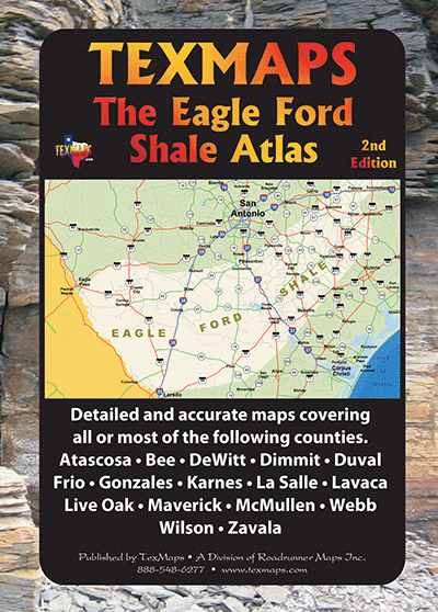 Eagle Ford Shale Atlas - 2nd Ed